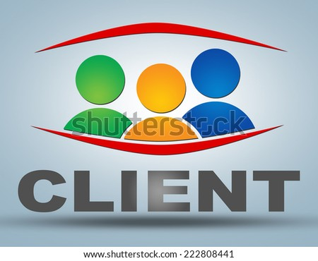Client illustration concept on grey background with group of people icons - stock photo