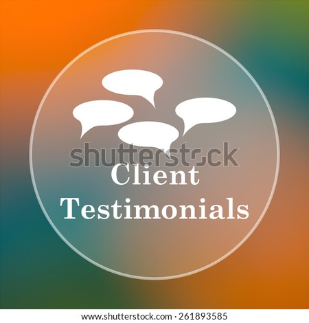 Client testimonials icon. Internet button on colored  background.  - stock photo