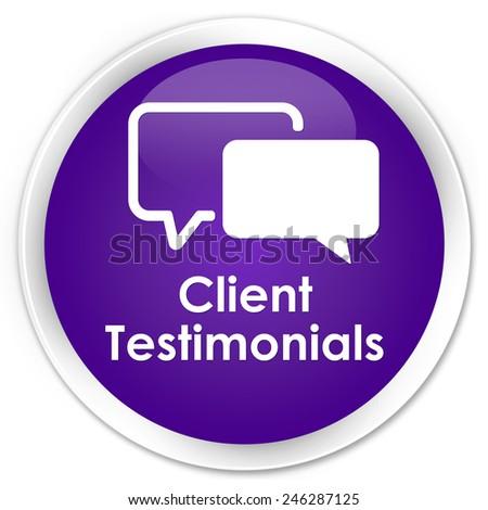 Client testimonials purple glossy round button - stock photo