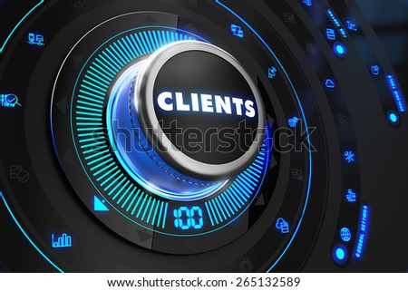 Clients Controller on Black Control Console with Blue Backlight. Increase, improvement, control or management concept. - stock photo
