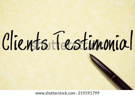clients testimonial text write on paper  - stock photo