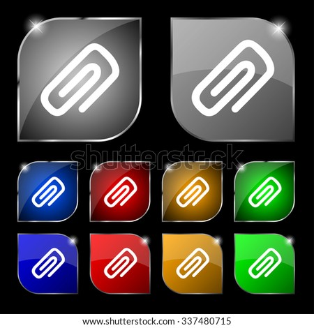 clip to paper icon sign. Set of ten colorful buttons with glare. illustration - stock photo