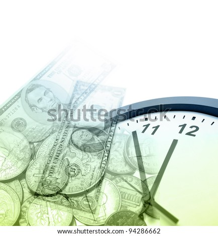 Clock, banknotes and coins. Copy space - stock photo