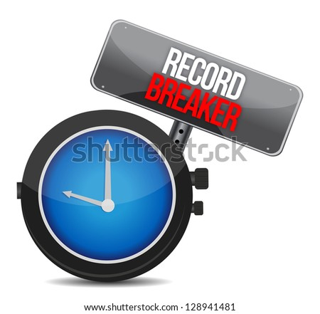 clock with words Record Breaker illustration design over a white background - stock photo