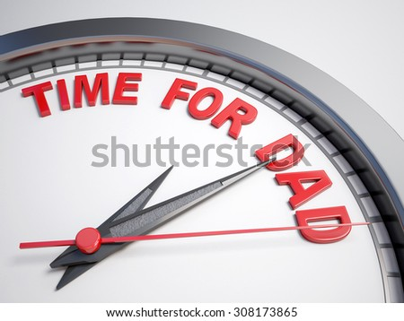 Clock with words time for dad on its face