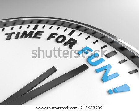 Clock with words time for fun on its face