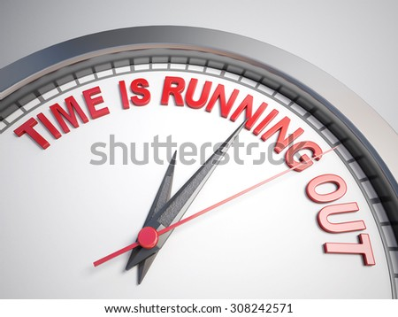Clock with words time is running out on its face - stock photo