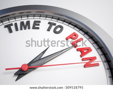 Clock with words time to plan on its face - stock photo