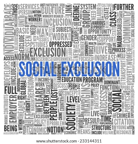 Close up Blue SOCIAL EXCLUSION Text at the Center of Word Tag Cloud on White Background. - stock photo