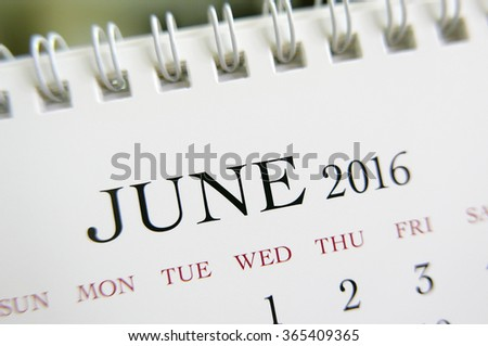 Close up calendar of June 2016 - stock photo