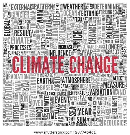 Close up CLIMATE CHANGE Text at the Center of Word Tag Cloud on White Background. - stock photo