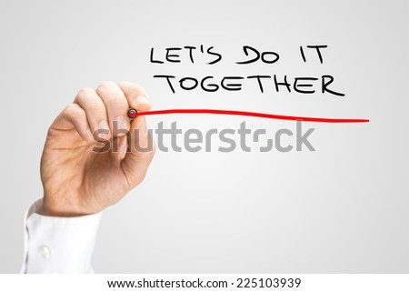 Close up Conceptual Handwritten Red Underline on Lets Do It Together Texts Isolated on Gray Background. - stock photo