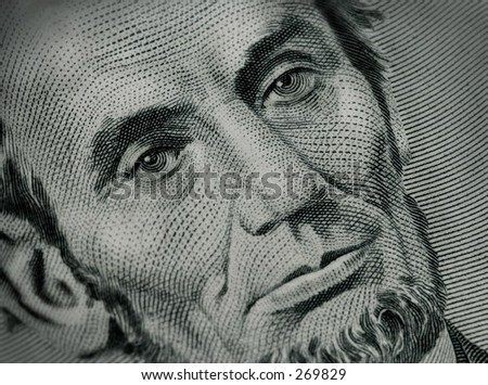 Close Up Lincoln,  Five Dollar Bill