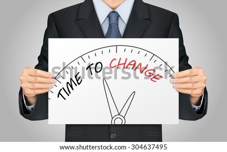close-up look at businessman holding time to change poster - stock photo