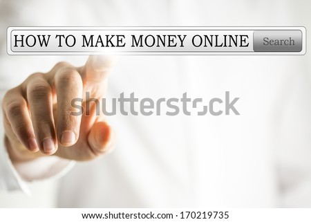 Close-up of a male hand pressing on a virtual bar button, searching for information about how to make money online, with copy space - stock photo