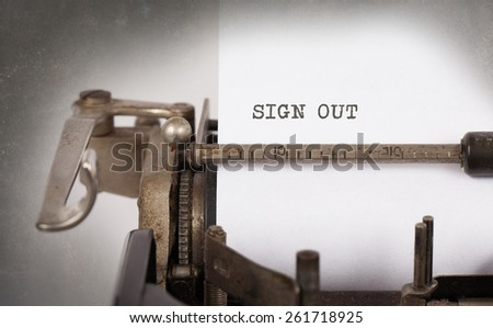 Close-up of a vintage typewriter, old and rusty, sign out - stock photo