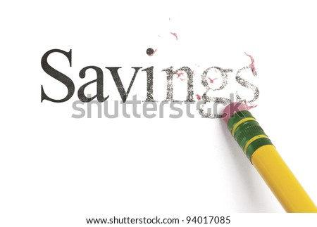 Close up of a yellow pencil erasing the word, 'Savings'. Isolated on white. - stock photo