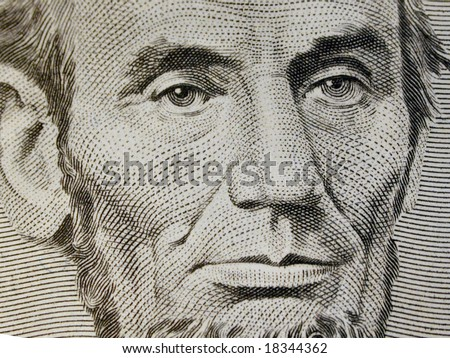 Close up of Abraham Lincoln Five Dollar Bill
