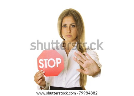 Close-up of an attractive young business woman in one hand a STOP sign, the other shows STOP gesture. isolated - stock photo
