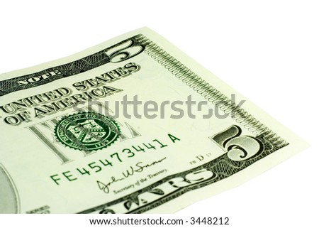 Close-up of 5 Dollar bill isolated on a white background - stock photo