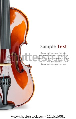 Close up of shiny violin on white background, with sample text - stock photo