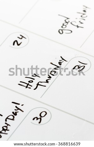 close up of the words Holy Thursday on a calendar for 2016