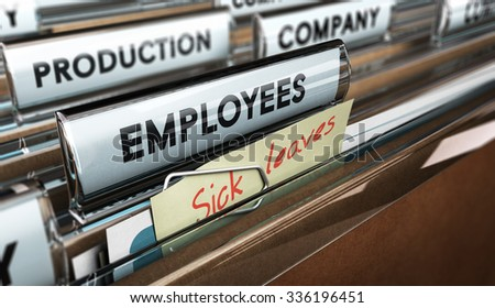 Close up on a file tab with the word employees plus a note with the text sick leaves, blur effect at the background. Concept image for illustration of sick leave entitlement. - stock photo