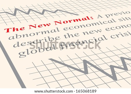 Close up to the definition of the term The New Normal which has become popular in economics. Illustration.