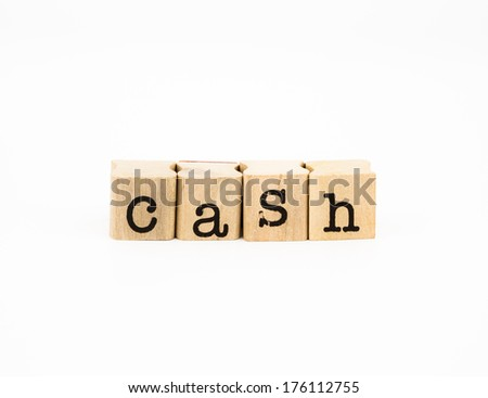 closeup cash wording isolate on white background, money and currency concept for banking and business. - stock photo