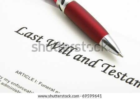 closeup of a Last Will and testament document - stock photo