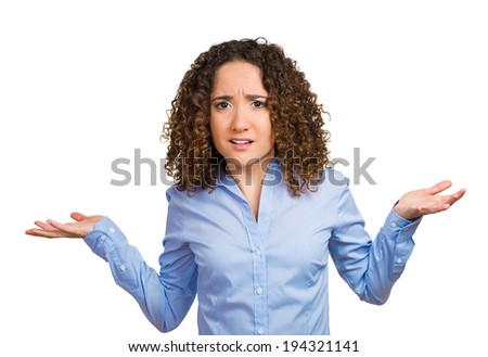 Closeup portrait angry unhappy young woman with arms out asking what is problem who cares so what I dont know. Isolated white background. Negative human emotion, facial expression, reaction perception - stock photo