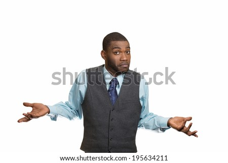Closeup portrait dumb looking, clueless business man, arms out asking why, what's problem, so what, I don't know, isolated white background. Negative human emotion facial expression, life perception - stock photo