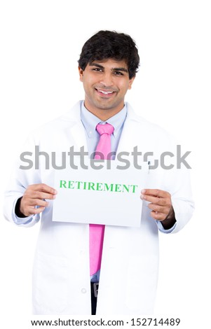 Closeup portrait of health care professional with stethoscope and pink tie holding a sign that says retirement, isolate on white background - stock photo
