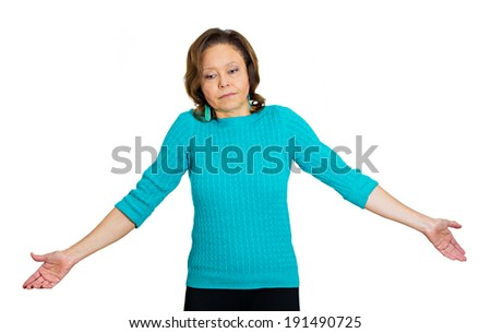 Closeup portrait unhappy, senior mature woman, teacher, worker shrugging shoulders, arms spread in air, doesn't have answer, know, so what, regretful isolated white background. Negative human emotions - stock photo