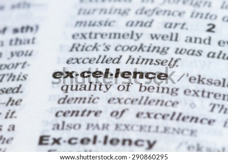 closeup word excellence  in dictionary, soft focus, - stock photo