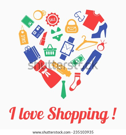 Clothes and accessories in shape of heart. I love shopping concept - stock photo