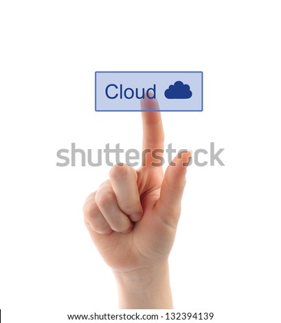 Cloud computing concept with hand on white background - stock photo