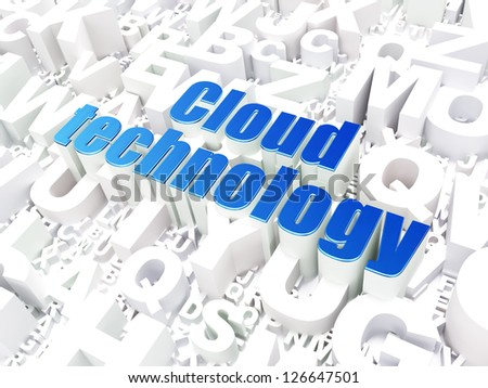 Cloud computing technology, networking concept: Cloud Technology on alphabet  background, 3d render