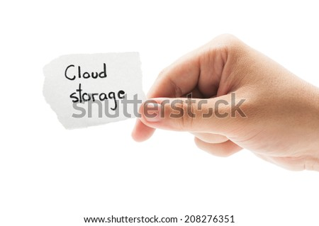 Cloud storage concept using a hand holding a small piece of paper on white background