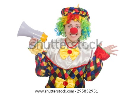Clown with loudspeaker isolated on white - stock photo