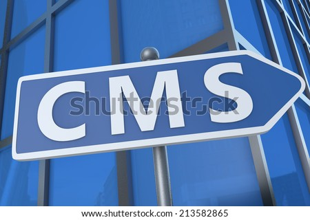 CMS - Content Management System - illustration with street sign in front of office building.