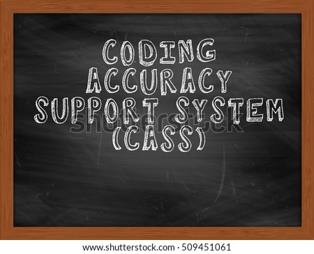CODING ACCURACY SUPPORT SYSTEM CASS handwritten chalk text on black chalkboard