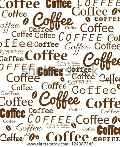 Coffee background with inscriptions - stock photo