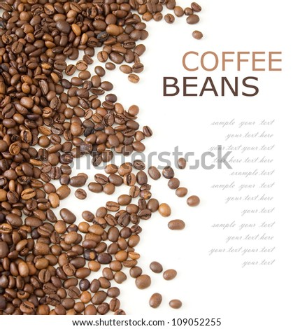 Coffee beans background isolated on white with sample text - stock photo