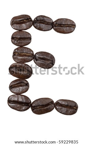 "Coffee beans in a form to spell the letter ""E"" to be used with the other letters to spell out the word ""Coffee"" isolated on white - stock photo"