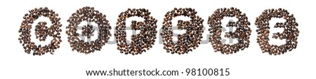 Coffee beans used to spell the word coffee. Isolated on a white background - stock photo