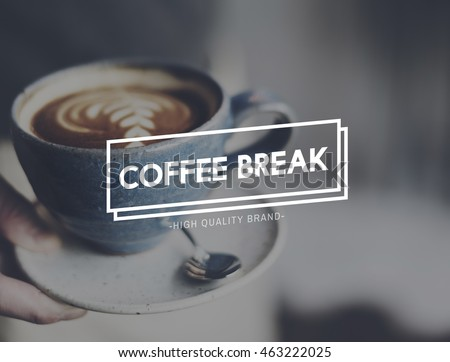 Coffee Break Time Culture Relaxation Enjoyment Concept