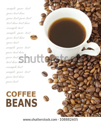Coffee cup and coffee beans background isolated on white with sample text - stock photo