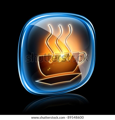 Coffee cup icon neon, isolated on black background - stock photo