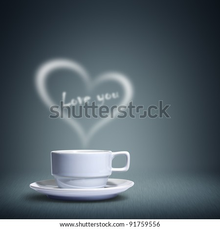 Coffee cup with heart shaped white smoke happy valentine's day love you - stock photo